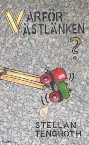 Omslag_Varfor_Vastlanken_Framsida_Med
